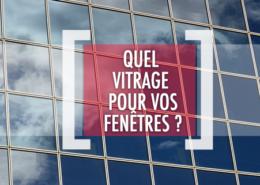 DSV_Quels vitrages pour vos fenêtres_V2